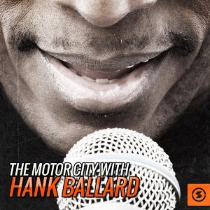 The Motor City with Hank Ballard
