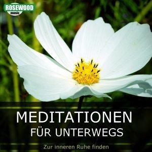Meditationen für Unterwegs