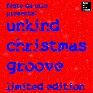 Unkind Christmas Groove - Feste da urlo presenta