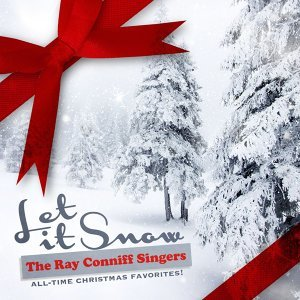 Let It Snow (All-Time Christmas Favorites! Remastered) - All-Time Christmas Favorites! Remastered