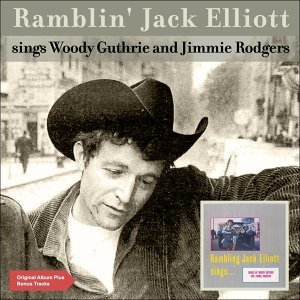 Sings Woody Guthrie and Jimmie Rodgers - Original Album Plus Bonus Tracks 1960
