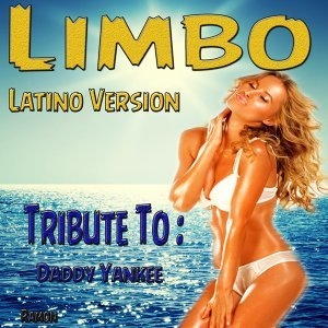 Limbo: Tribute to Daddy Yankee - Latino Version