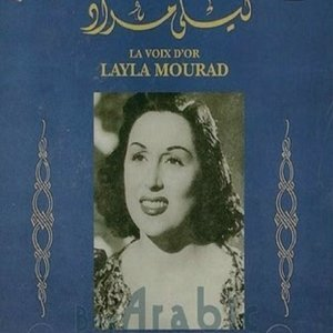 Layla mourad : La voix d'or