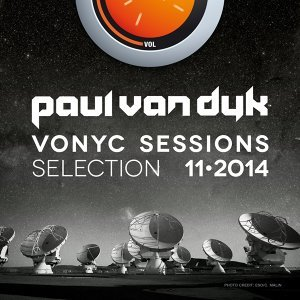 VONYC Sessions Selection 11-2014 - Presented by Paul Van Dyk