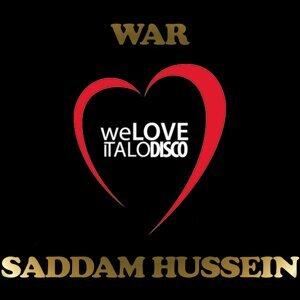 Saddam Hussein - Italo Disco