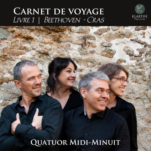 Carnet de voyage, Livre 1, Beethoven & Cras