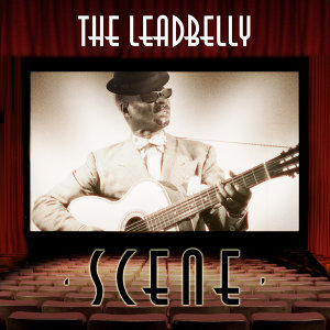 The Leadbelly Scene