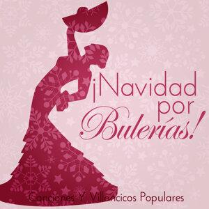 Navidad por Bulerías ! Canciones y Villancicos Populares