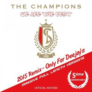 We Are the Best ! (2015 Remix) [5th Anniversary Only for Deejay's, Official Anthem]