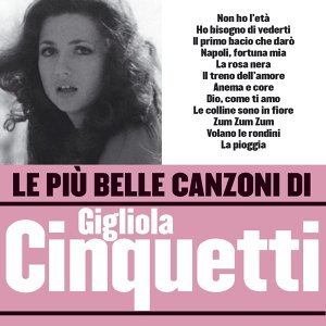 Le più belle canzoni di Gigiola Cinquetti
