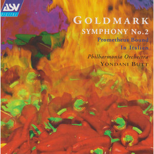 Goldmark: Symphony No.2 in E; In Italien; Der gefesselte Prometheus