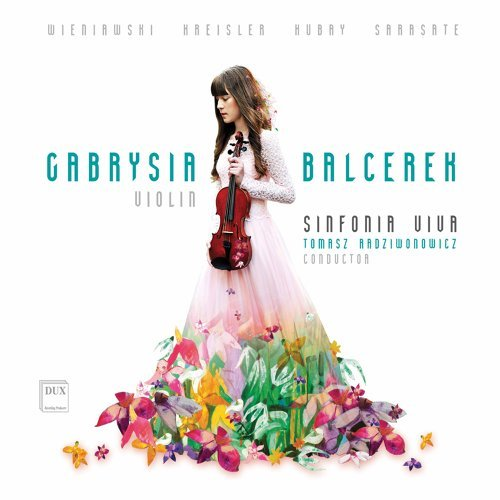 Winniawski, Kreisler, Hubay & Sarasate: Violin Works