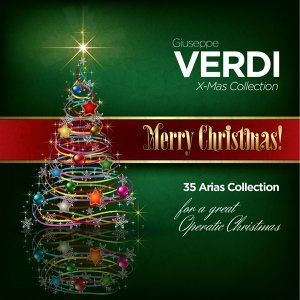Giuseppe Verdi: Christmas Collection