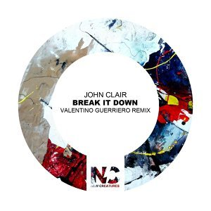 Break It Down - Valentino Guerriero Remix