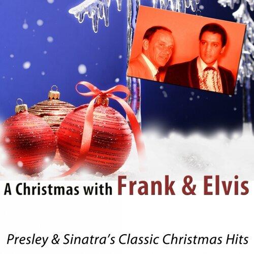 a christmas with frank and elvis presley sinatras classic christmas hits - Frank Sinatra White Christmas