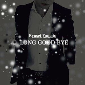 LONG GOOD-BYE