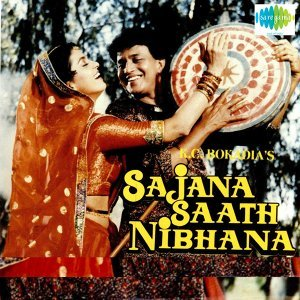 Sajana Saath Nibhana - Original Motion Picture Soundtrack