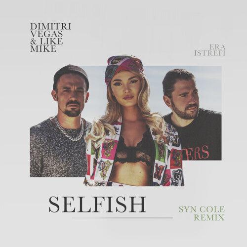 Selfish - Syn Cole Remix