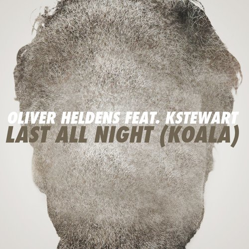 Last All Night (Koala) [feat. KStewart] - Remixes