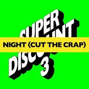 Night (Cut The Crap) - Remixes