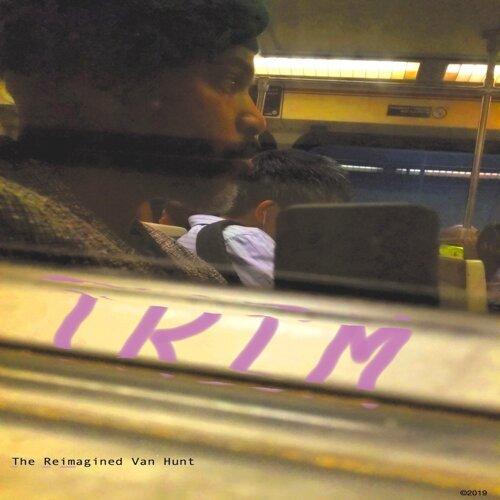Trim (The Reimagined Van Hunt) - Reimagined