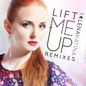 Lift Me Up (Remixes)