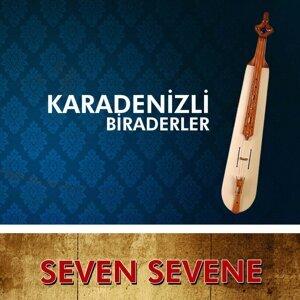Seven Sevene - Karadenizli Biraderler