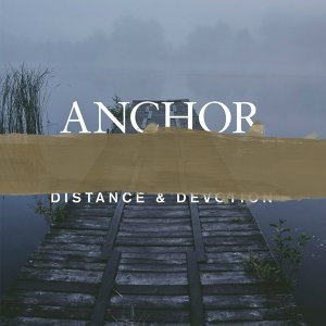 Distance & Devotion