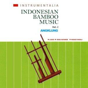 Instrumentalia Indonesian Bamboo Music: Angklung, Pt. 2