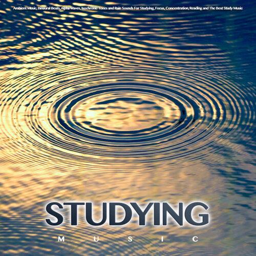 Study Music & Sounds, Study Alpha Waves, Binaural Beats Study Music