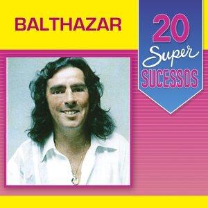 20 Super Sucessos: Balthazar