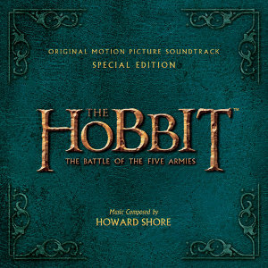 The Hobbit: The Battle Of The Five Armies - Original Motion Picture Soundtrack (哈比人:五軍之戰電影原聲帶) - Special Edition