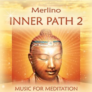 Inner Path, Vol. 2 - Music for Meditation