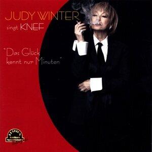 Das Glück kennt nur Minuten - Judy Winter Singt Knef
