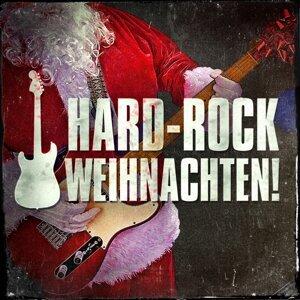 Hard-Rock Weihnachten! (Hard Rock-Versionen von Weihnachtsliedern)