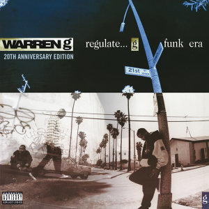 Regulate...G Funk Era - 20th Anniversary
