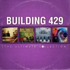 Building 429: The Ultimate Collection