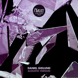 Another You - Daniel Gidlund Acoustic Version