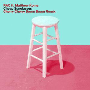Cheap Sunglasses - Cherry Cherry Boom Boom Remix