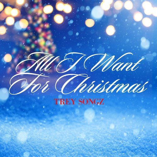 All I Want for Christmas - Single Version