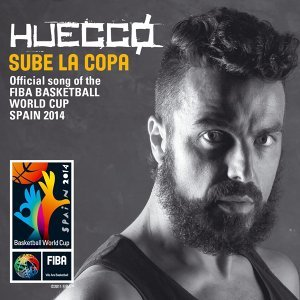 Sube la copa (Official song of the FIBA Basketball World Cup Spain 2014) - Official song of the FIBA Basketball World Cup Spain 2014