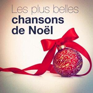 Les plus belles chansons de Noël (30 chants et chansons essentiels de Noël)