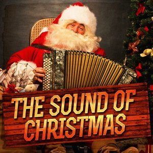 The Sound of Christmas (Christmas Music, Sounds and Atmospheres)