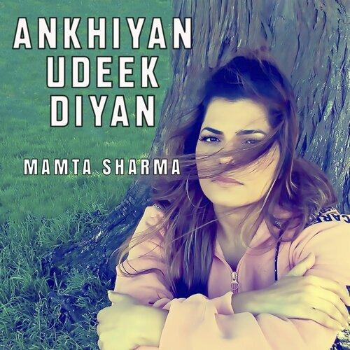 Ankhiyan Udeek Diyan