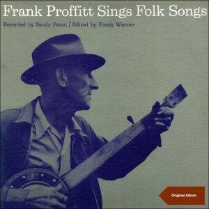 Frank Proffitt Sings Folk Songs - Original Album