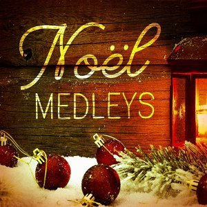 Medleys de Noël