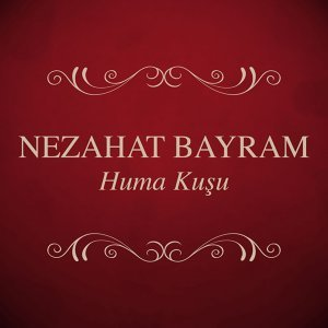 Huma Kuşu - Türk Halk Müziği