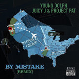 By Mistake (Remix) [feat. Juicy J & Project Pat)