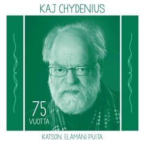 Katson Elämäni Puita - Kaj Chydenius 75 Vuotta