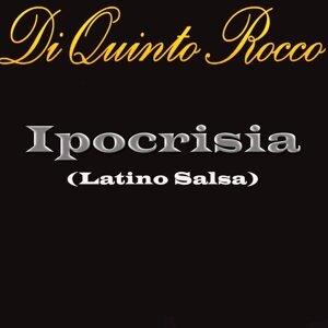 Ipocrisia (Radio Edit) - Latino Salsa